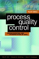ASQ-H1222 2005 Process Quality Control: Troubleshooting and Interpretation of Data, Fourth Edition