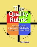 ASQ-H1297-2007 The Quality Rubric: A Systematic Approach for Implementing Quality Principles and Tools in Classrooms and Schools