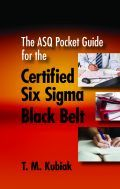 ASQ-H1441-2013 The ASQ Pocket Guide for the Certified Six Sigma Black Belt