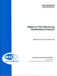 ACI-549.2R-04 Report on Thin Reinforced Cementitious Products (Reapproved 2013)