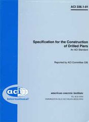 ACI-336.1-01: Specification for the Construction of Drilled Piers