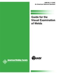 AWS- B1.11:2000 Guide for the Visual Examination of Welds