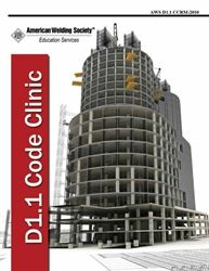 AWS-CCRM:2010 AWS D1.1 Structural Welding Code Steel - Reference Manual