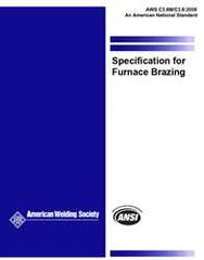 AWS- C3.6M/C3.6:2008 Specification for Furnace Brazing