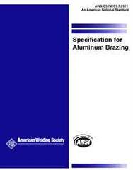AWS- C3.7/C3.7M:2011 Specification for Aluminum Brazing