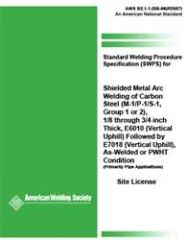 AWS- B2.1-1-205:1996(R2007) Standard Welding Procedure Specification for SWPS of Carbon Steel, (M-1/P-1/S-1, Group 1 or 2), 1/8 through 1-1/2 Inch Thick, E6010 (Vertical Uphill) Followed by E7018 (Vertical Uphill), As-Welded or PWHT Condition (Video)