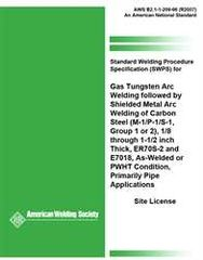 AWS- B2.1-1-209:1996(R2007) Standard Welding Procedure Specification (SWPS) for Gas Tungsten Arc Welding Followed by Shielded Metal Arc Welding of Carbon Steel, (M-1/P-1/S-1, Group 1 OR 2), 1/8 through 1-1/2 Inch Thick, ER70S-2 and E7018