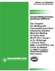 AWS- B2.1-1-211:2001(R2012) Standard Welding Procedure Specification (SWPS) for Gas Tungsten Arc Welding with Consumable Insert Root Followed by Shielded Metal Arc Welding of Carbon Steel, (M-1/P-1/S-1, Group 1 or 2), 1/8 through 1-1/2 Inch Thick, INMS-1