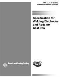 AWS- A5.15:1990(R2006) Welding Electrodes and Rods for Cast Iron