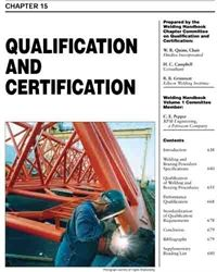 AWS- WHC1.15 Welding Science and Technology: Qualification and Certification
