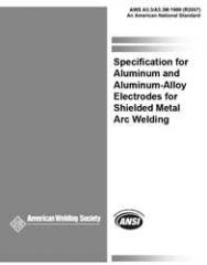 AWS- A5.3/A5.3M:1999(R2007) Specification for Aluminum and Aluminum Alloy Electrodes for Shielded Metal Arc Welding