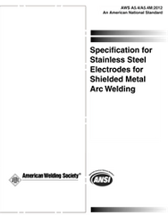 AWS- A5.4/A5.4M:2012 Stainless Steel Electrodes for Shielded Metal Arc Welding