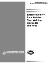 AWS- A5.9/A5.9M:2006 Bare Stainless Steel Welding Electrodes and Rods w/Errata (Historical)