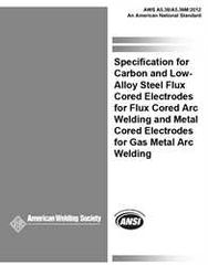 AWS- A5.36/A5.36M:2012 Carbon and Low-Alloy Steel Flux Cored Electrodes for Flux Cored Arc Welding