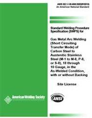 AWS- B2.1-1/8-006:2002(R2013) Standard Welding Procedure Specification (SWPS) for GMAW (Short Circuiting Transfer Mode) of Carbon Steel to Austenitic Stainless Steel, (M-1 to M-8, P-8, or S-8), 18 through 10 Gauge, in the As-Welded Condition
