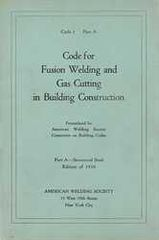 AWS- C1PA:1930 Code for Fusion Welding and Gas Cutting in Building Construction (Historical)