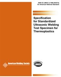 AWS- G1.2M/G1.2:1999(R2010) Specification for Standardized Ultrasonic Welding Test Specimen for Thermoplastics