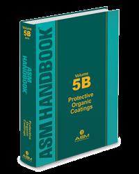 ASM-05437G-V5B Handbook, Volume 5B: Protective Organic Coatings