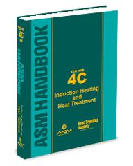 ASM-05345G-V4C ASM Handbook Volume 4C: Induction Heating and Heat Treatment