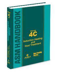 ASM-05345G-V4C ASM Handbook Volume 4C: Induction Heating and Heat Treatment