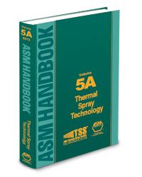 ASM-05348G-5A Handbook, Volume 5A: Thermal Spray Technology (Video Presentation)