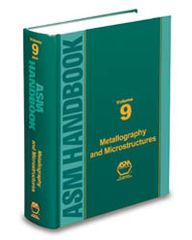 ASM-06044G-V9-2004 Handbook Volume 9: Metallography and Microstructures (Video Presentation)