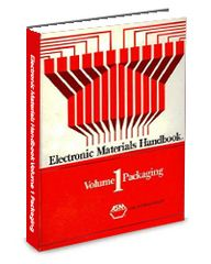 ASM-06153G-1989 Electronic Materials Handbook Volume 1: Packaging