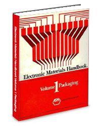 ASM-06153G-1989 Electronic Materials Handbook Volume 1: Packaging