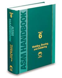 ASM-06480G-V6-1993 ASM Handbook Volume 6: Welding, Brazing, and Soldering (Video Presentation Available)