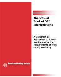 AWS- D1.1-BI:2008 The Official Book of D1.1 Interpretations, AWS