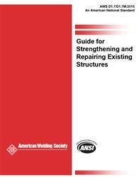 AWS- D1.7/D1.7M:2010 Guide for Strengthening and Repairing Existing Structures