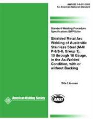AWS- B2.1-8-013:2002(R2013) Standard Welding Procedure Specification (SWPS) for Shielded Metal Arc Welding of Austenitic Stainless Steel, (M-8/P-8/S-8, group 1), 10 through 18 Gauge, in the As-Welded Condition, with or without Backing, AWS
