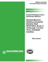 AWS- B2.1-8-023:1994 Standard Welding Procedure Specification (SWPS) for Shielded Metal Arc Welding of Austenitic Stainless Steel, (M-8/P-8/S-8, Group 1), 1/8 through 1-1/2 Inch Thick, As-Welded Condition