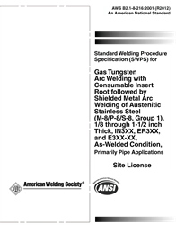 AWS- B2.1-8-216:2001(R2012) Standard Welding Procedure Specification (SWPS) for GTAW with Consumable Insert Root Followed by Shielded Metal Arc Welding of Austenitic Stainless Steel (M-8/P-8/S-8, Group 1), 1/8 through 1-1/2 Inch Thick, IN3XX and ER3XX