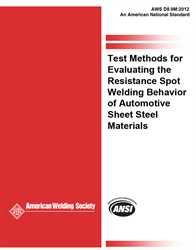 AWS- D8.9M:2012 Test Methods for Evaluating the Resistance Spot Welding Behavior of Automotive Sheet Steel Materials