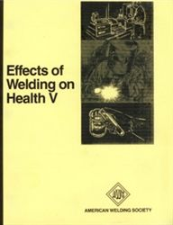 AWS- EWH-5 Effects of Welding on Health