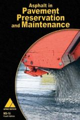 MS-16 Asphalt in Pavement Preservation & Maintenance (Watch Video Presentation)