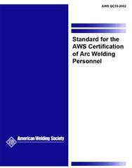 AWS- QC19:2002 Standard for the AWS Certification of Robotic Arc Welding Personnel