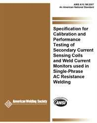 AWS- A10.1M:2007 Calibration and Performance Testing of Secondary Current Sensing Coils and Weld Current Monitors