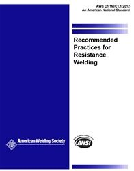 AWS- C1.1M/C1.1:2012 Recommended Practices for Resistance Welding