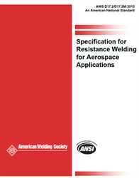 AWS- D17.2/D17.2M:2019 Specification for Resistance Welding for Aerospace Applications