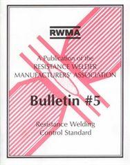 AWS- RW5 BULLETIN #5: Resistance Welding Control Standards