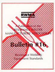 AWS- RW16 BULLETIN #16: Resistance Welding Equipment Standards