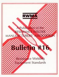 AWS- RW16 BULLETIN #16: Resistance Welding Equipment Standards