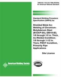 AWS- B2.1-5A-223:1999(R2009) Standard Welding Procedure Specification (SWPS) for Shielded Metal Arc Welding of Chromium-Molybdenum Steel, (M-5A/P-5A), E9018-B3, 1/8 through 1/2 In. Thick, As-Welded Condition; 1/8 through 3/4 in. Thick