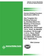 AWS- B2.1-5A-224:1999(R2009) B2.1-5A-223:1999(R2009) Standard Welding Procedure Specification (SWPS) for Gas Tungsten Arc Welding Followed by Shielded Metal Arc Welding of Chromium-Molybdenum Steel, (M-5A/P-5A), ER905-B3, Primarily Pipe Application