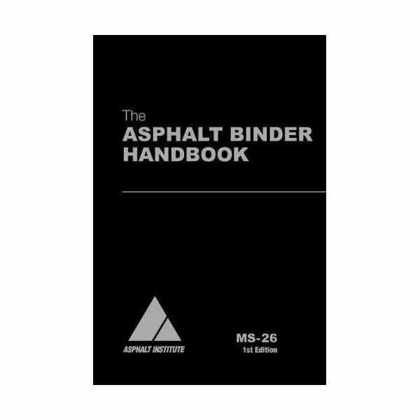 MS-26 Asphalt Binder Handbook (Video Presentation Available)
