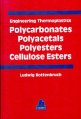 PLASTICS-01830 1996 Engineering Thermoplastics: Polycarbonates, Polyacetals, Polyesters, Cellulose Esters, (Hanser)