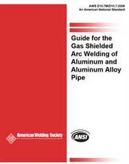 AWS- D10.7M/D10.7:2008 Guide for the Gas Shielded Arc Welding of Aluminum and Aluminum Alloy Pipe
