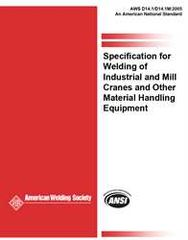 AWS- D14.1/D14.1M:2005 Specification for Welding of Industrial and Mill Cranes and other Material Handling Equipment